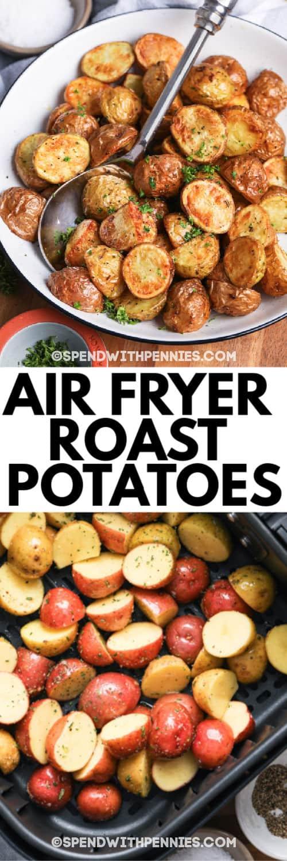 Top image - air fryer roast potatoes. Bottom image - potatoes seasoned in an air fryer.
