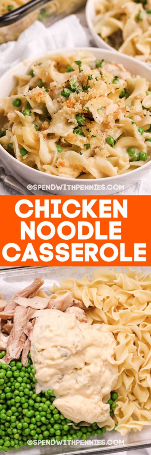 top image - a serving of chicken noodle casserole. Bottom image - chicken noodle casserole ingredients with writing