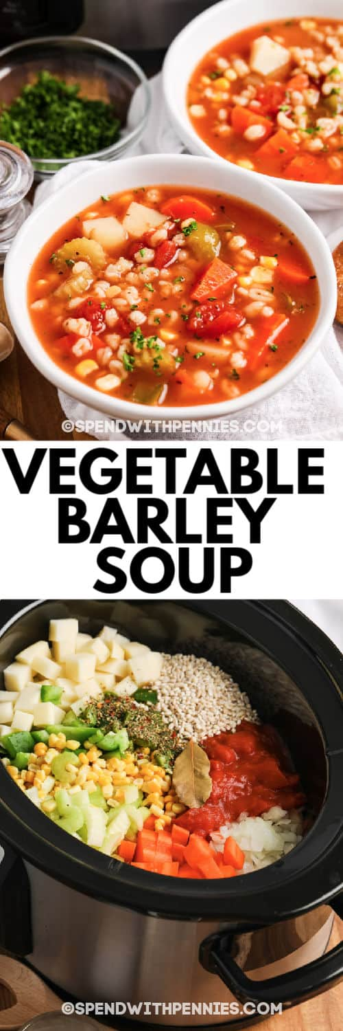 Top image - two bowls of vegetable barley soup. Bottom image - vegetable barley soup ingredients in a crockpot
