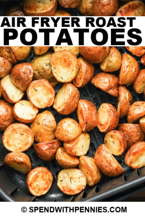 Air fryer roast potatoes with writing