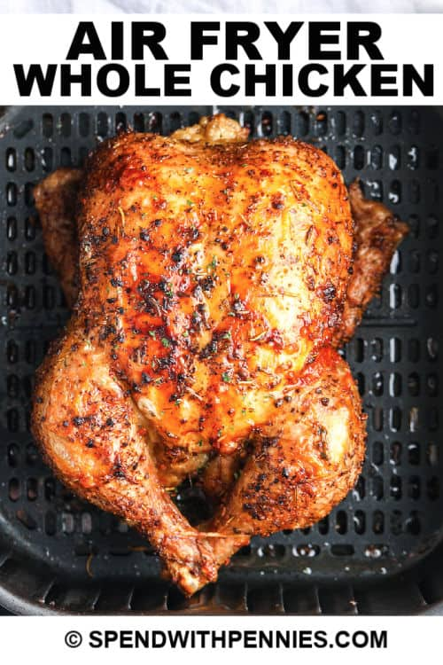 Air Fryer Whole Chicken with writing