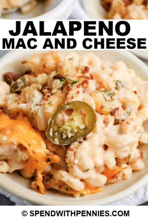 jalapeno mac and cheese on a plate with title