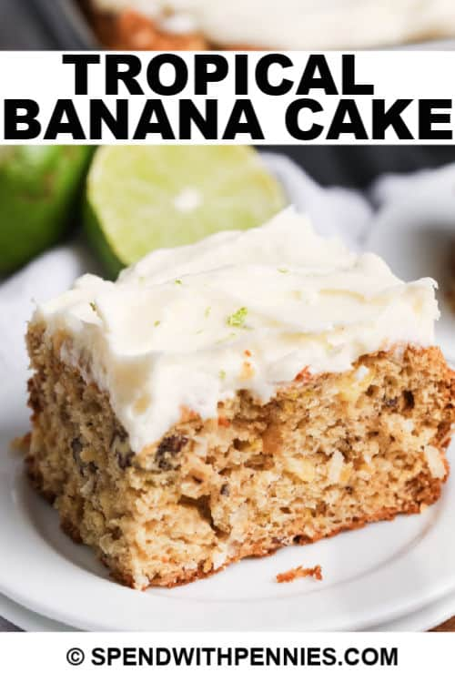 tropical banana snack cake with a title