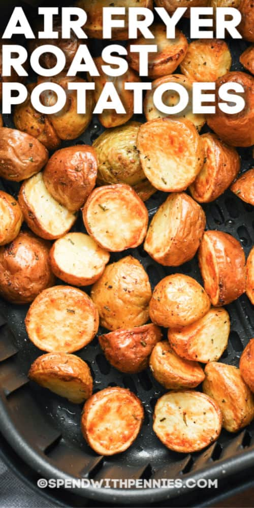 Air fryer roast potatoes with text.