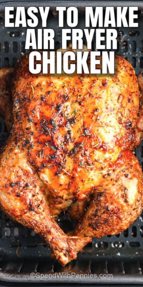 close up of Air Fryer Whole Chicken with writing