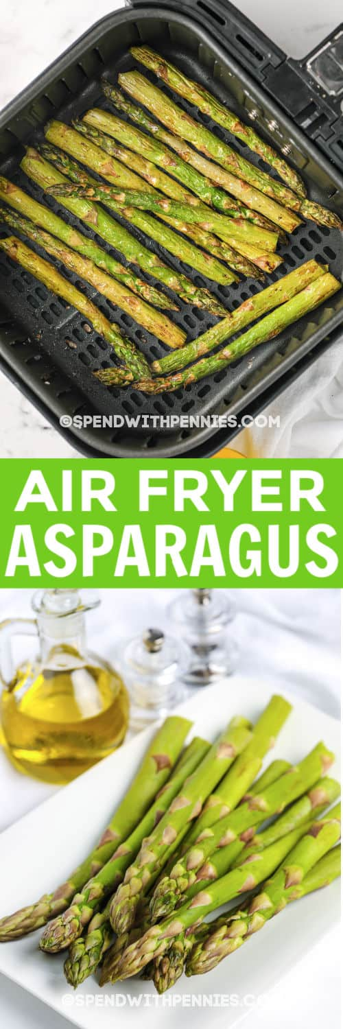 Top image - air fryer asparagus. Bottom image - fresh asparagus on a tray with writing