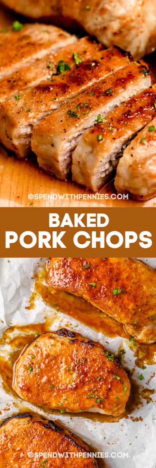 Top image - sliced pork chop. Bottom image - baked pork chops on a baking tray with writing