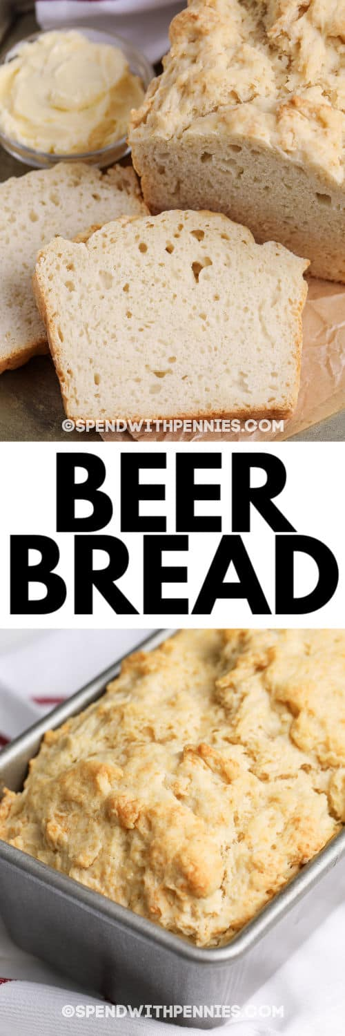 Top image - beer bread sliced. Bottom image - beer bread prepared in a baking dish