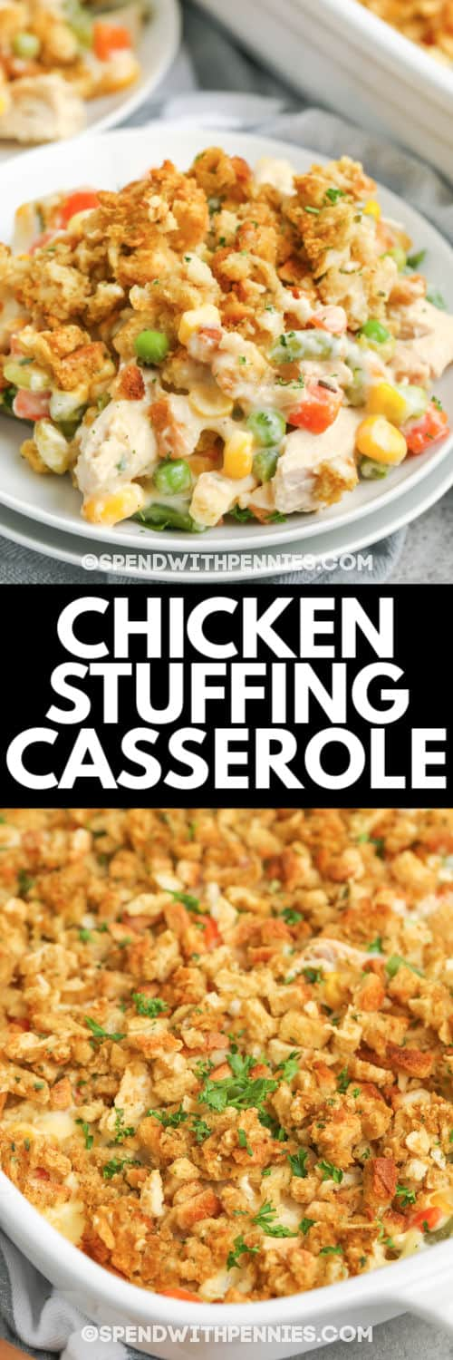 chicken stuffing casserole in a casserole dish and on a white plate with writing