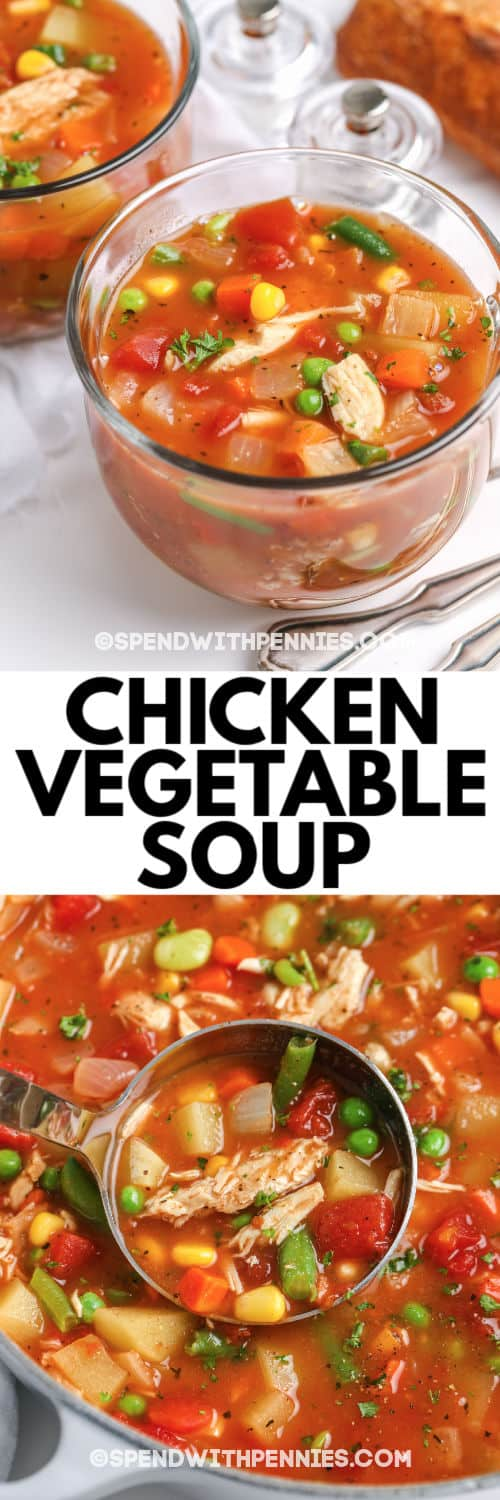 Top image - a serving of chicken vegetable soup. Bottom image - chicken vegetable soup being served.