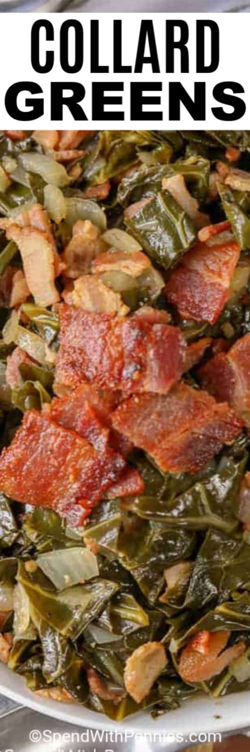 A white bowl of collard greens garnished with crispy bacon and onions with a title.