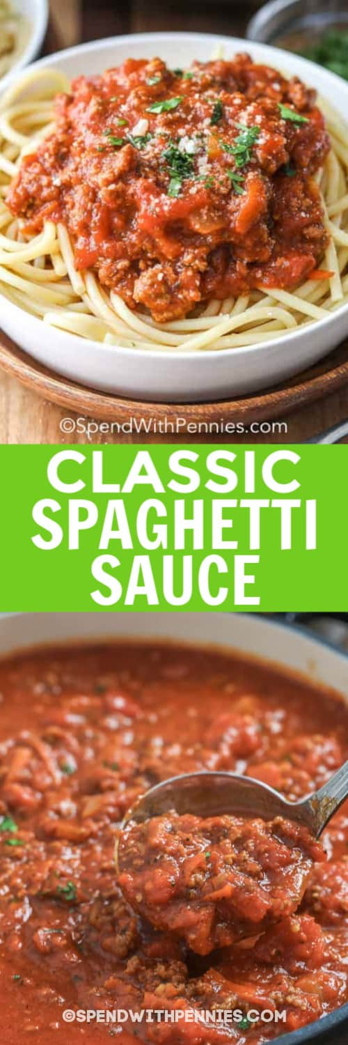 Homemade Spaghetti Sauce served over pasta topped with parsley and a pot of spaghetti sauce ready to serve, under the title.