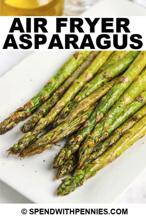 Air fryer asparagus with writing