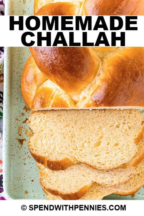 sliced challah with writing