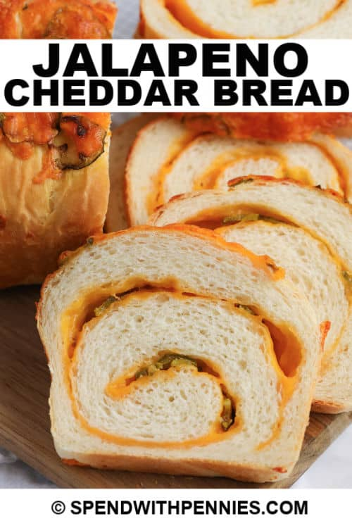 Jalapeno Cheddar Bread sliced with text