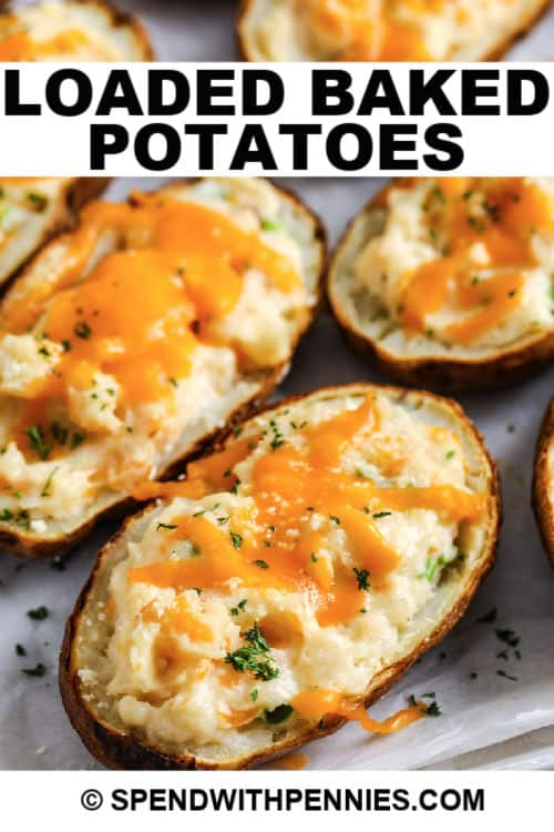 Loaded Baked Potatoes with writing