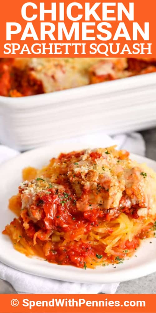 Chicken Parmesan Spaghetti Squash Spend With Pennies