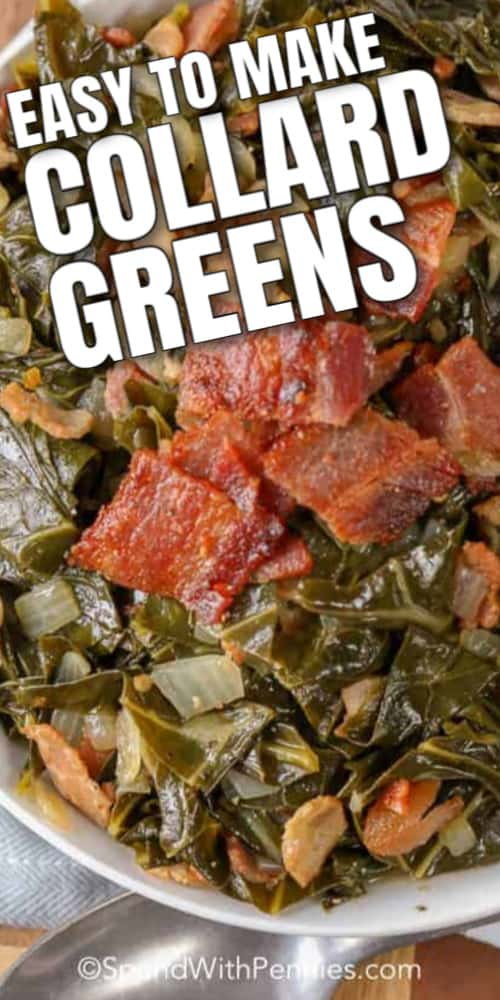 A bowl of collard greens topped with crispy bacon and onions with a title