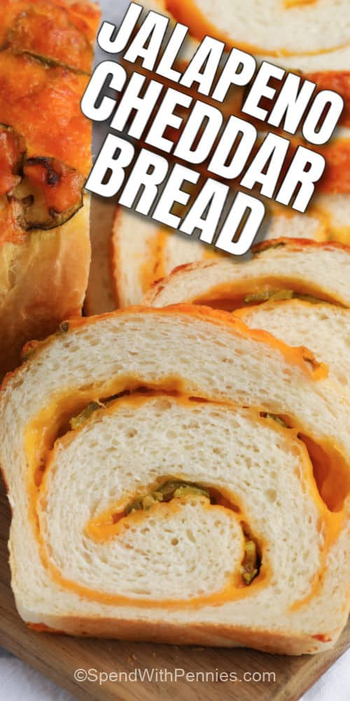 Sliced Jalapeno Cheddar Bread with writing