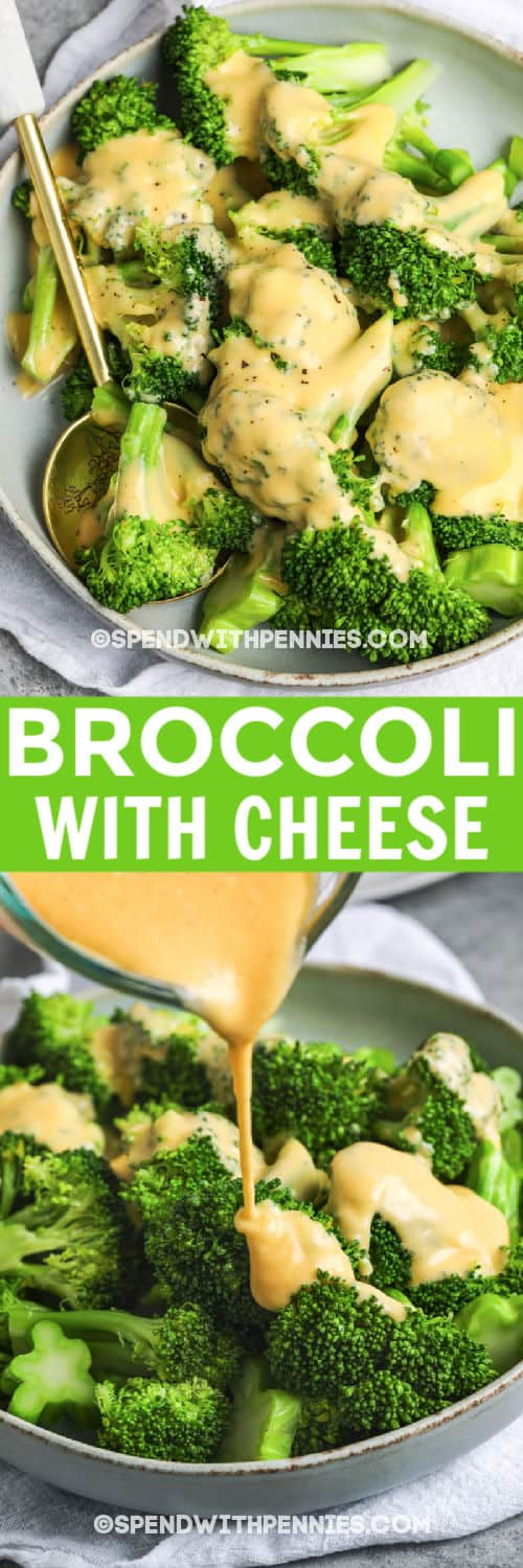 Broccoli with Cheese in a bowl with writing and a close up of cheese being poured over broccoli