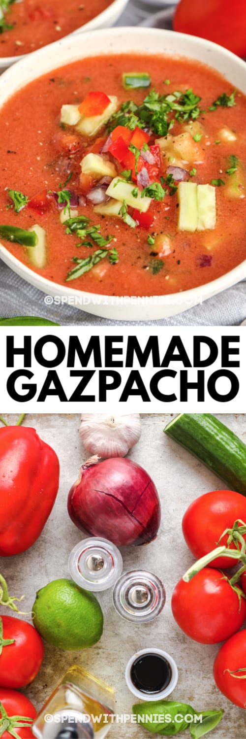 Top image - Gazpacho. Bottom image - Gazpacho ingredients with writing