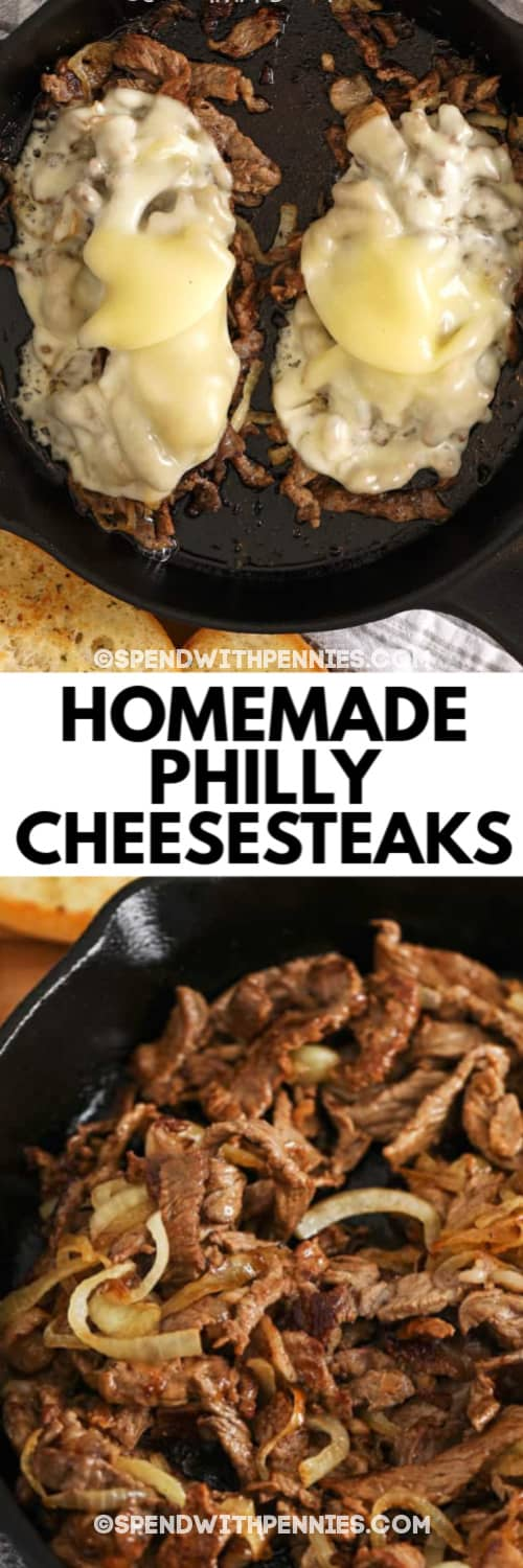 Two Philly Cheesesteaks in a cast iron pan, then beef and onions cooked in a cast iron pan underneath the title.