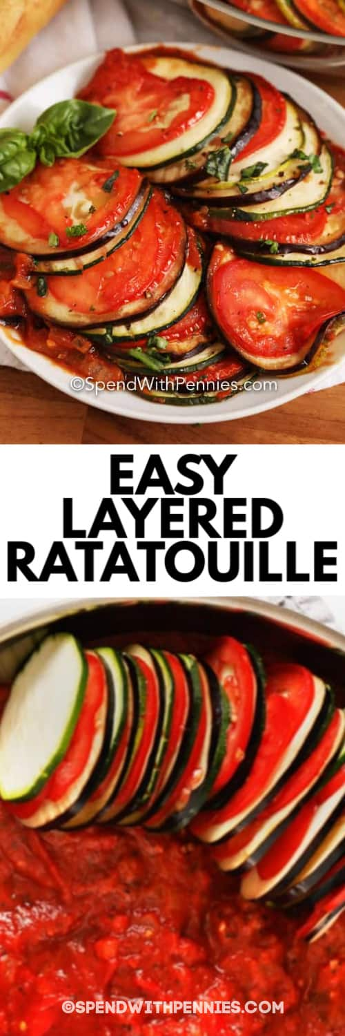 Layered Ratatouille served on a white plate, and sliced vegetables in a pan with sauce on the bottom under the title.