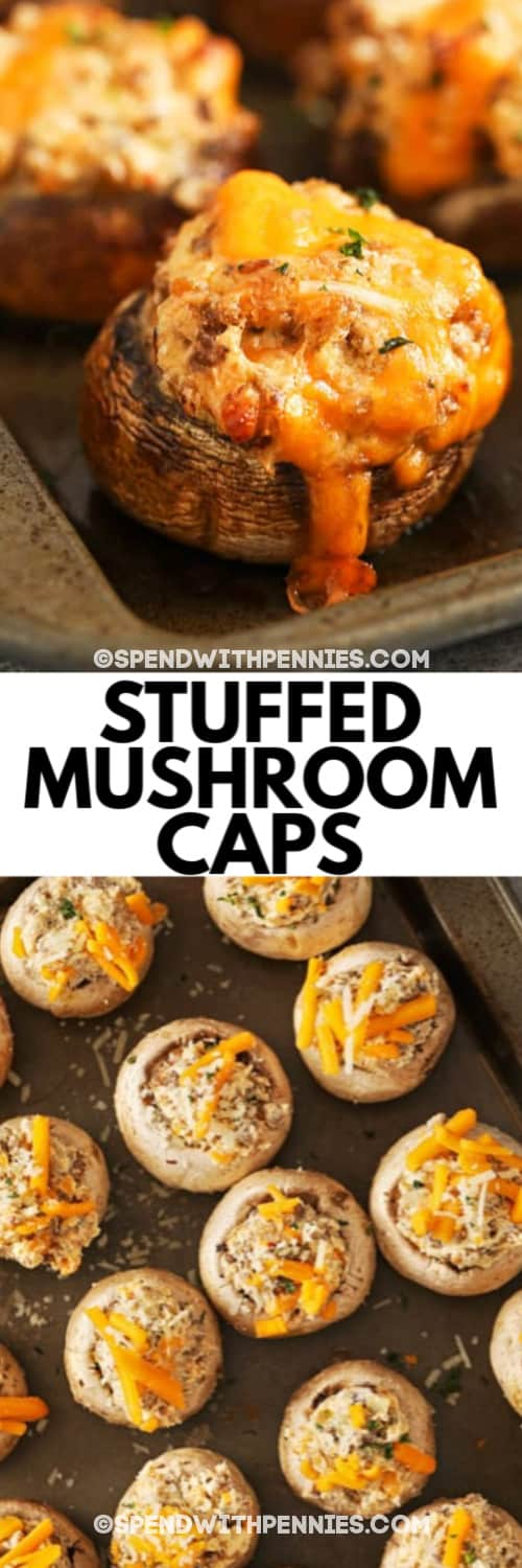 Easy Stuffed Mushroom on a baking sheet, and Stuffed Mushrooms prior to being baked under the title.