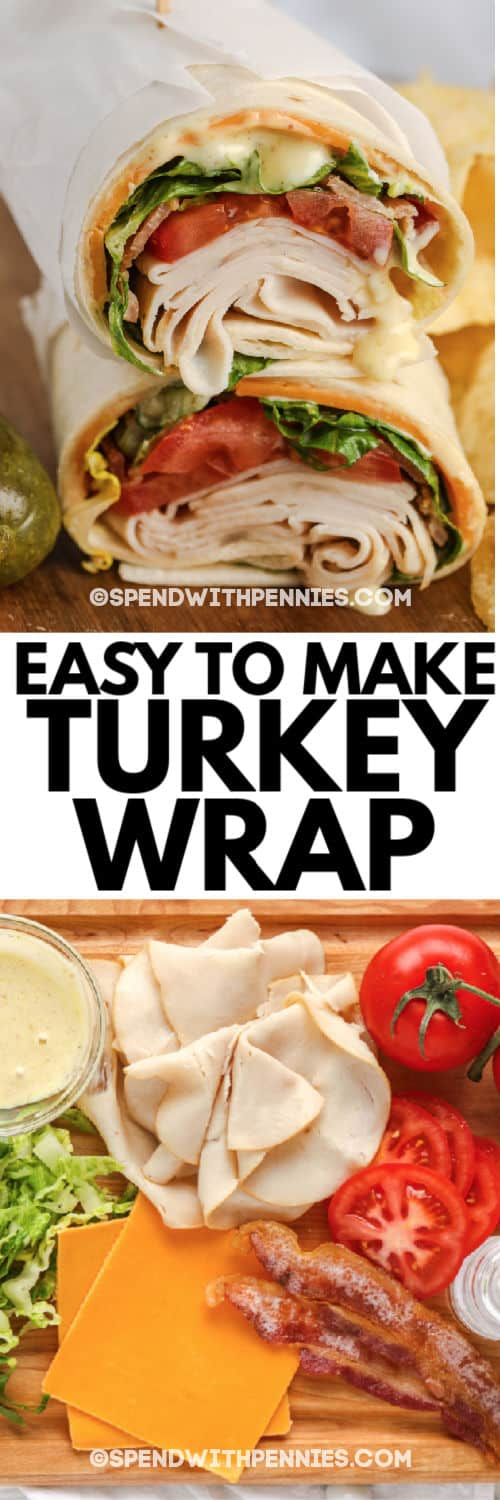 Turkey Wrap ingredients with a title and finished turkey wrap on a cutting board