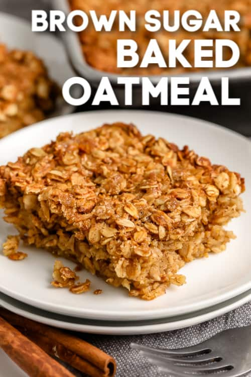 A serving of brown sugar baked oatmeal on a plate with writing