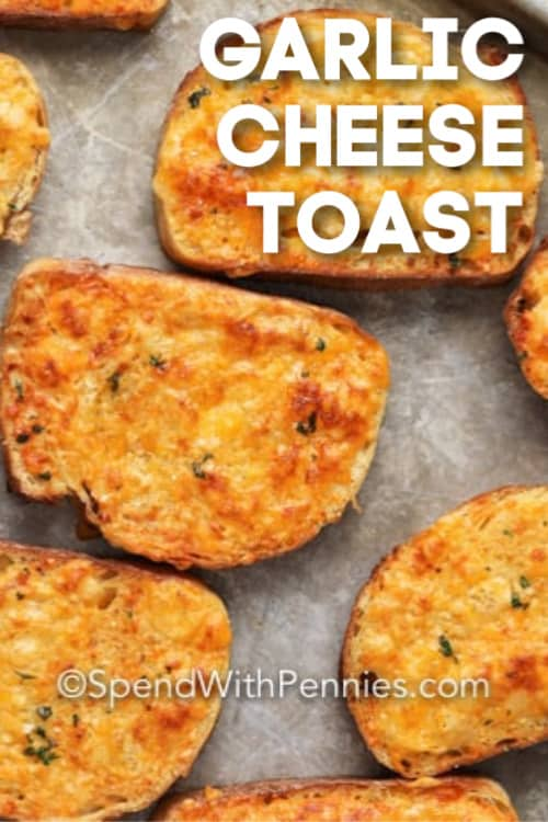 Garlic Cheese Toast on a baking sheet with a title.