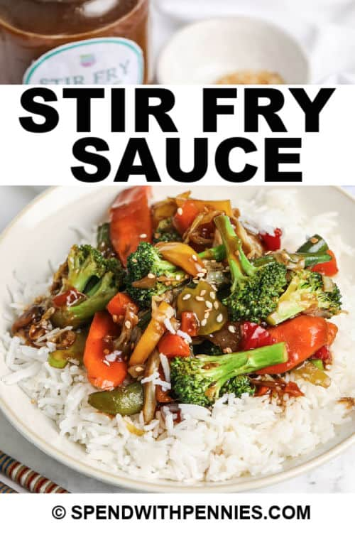 Stir Fry Sauce on rice and vegetables with writing