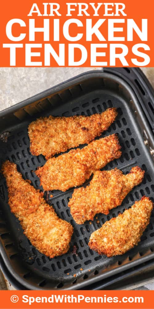 Air Fryer Chicken Tenders in an air frer with writing