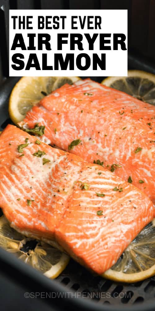 Air Fryer Salmon in the air fryer with title
