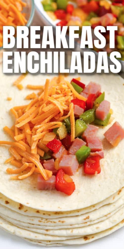 open Breakfast Enchiladas with a title