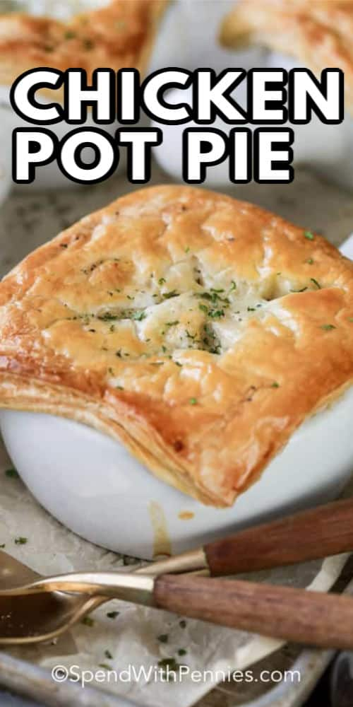 Classic Chicken Pot Pie with writing