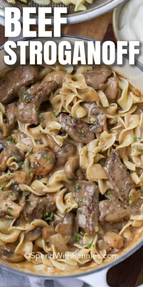 Easy Beef Stroganoff in a pan with a title