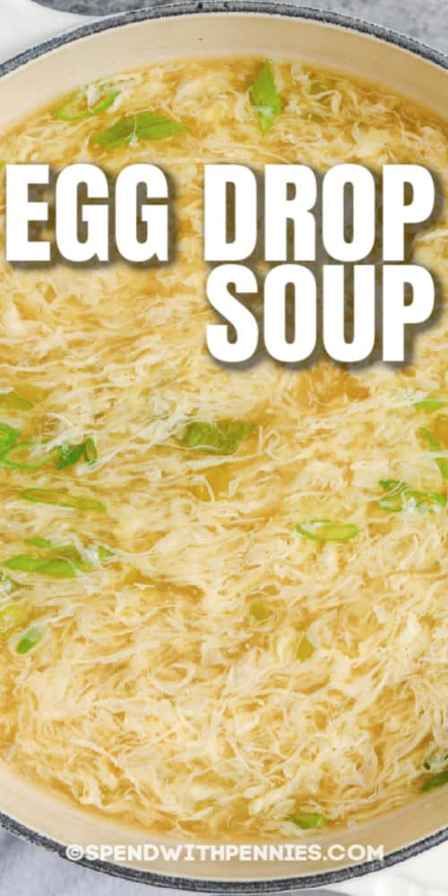 Egg Drop Soup in pot with a title