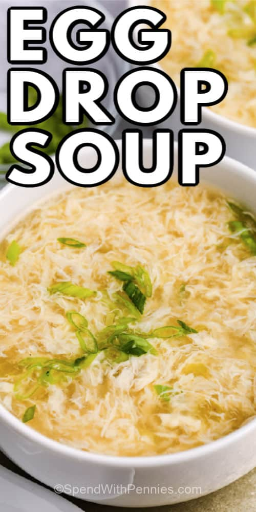Egg Drop Soup in a white bowl with a title