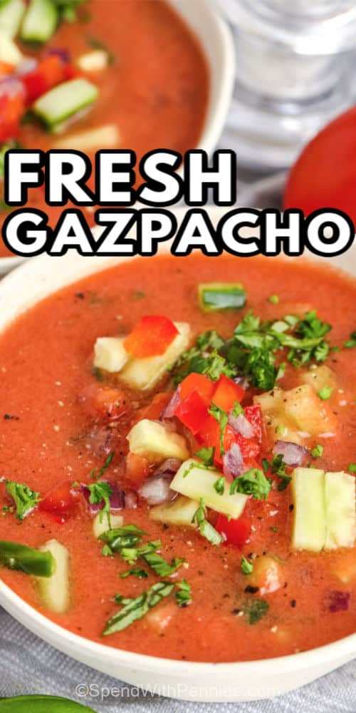 Two bowls of Gazpacho with writing