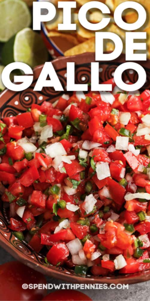 pico de gallo in a bowl with a title