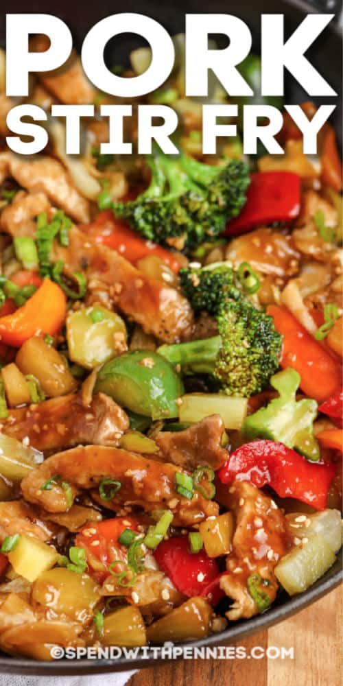 Pork Stir Fry in a pan with writing