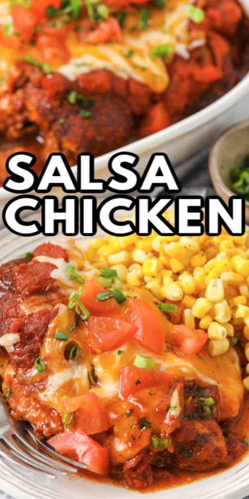 Salsa Chicken on a plate with corn and a title