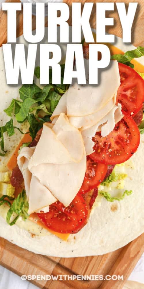 open Turkey Wrap with writing