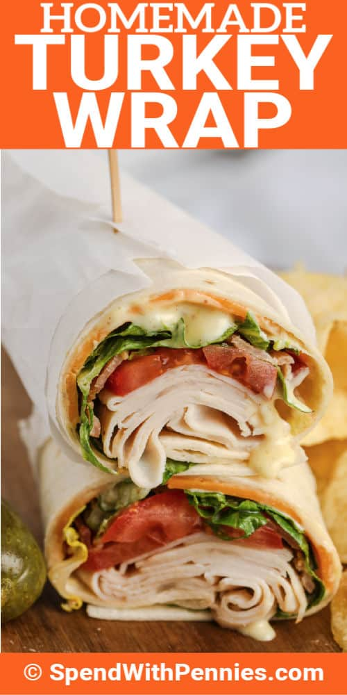 close up of Turkey Wrap with a title