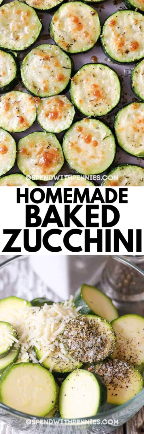 ingredients in a bowl to make Baked Zucchini with a title and an image of the finished dish