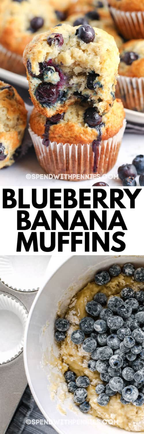 2 Blueberry Banana Muffins stacked with a title and a photo of the ingredients mixed in a bowl before putting in muffin tin