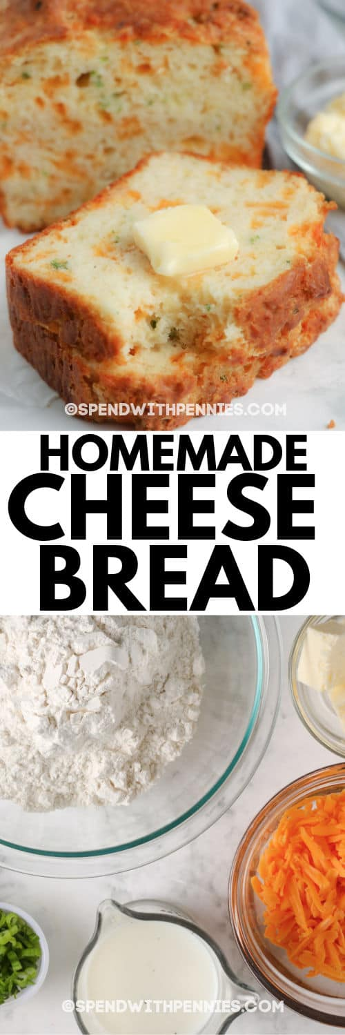 Cheese Bread (Quick Bread) ingredients and finished loaf with a title