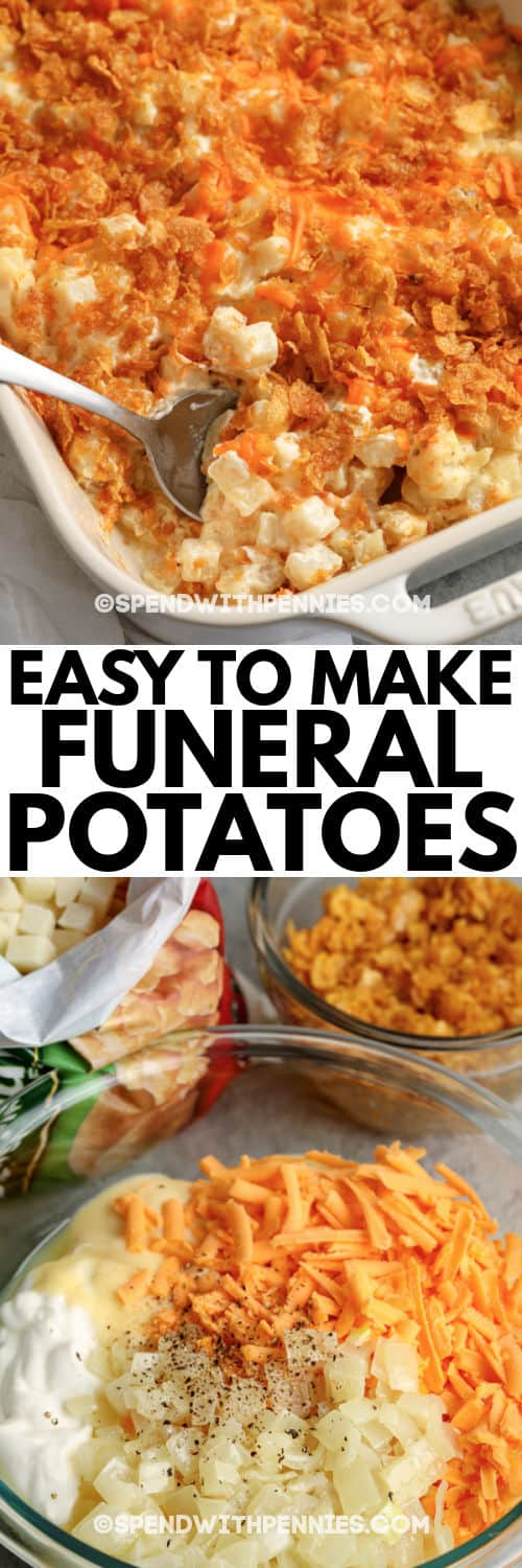 ingredients to make Funeral Potatoes with a title and the finished dish in a casserole dish