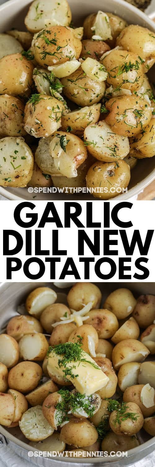 Garlic Dill New Potatoes in a pot and in a bowl with writing